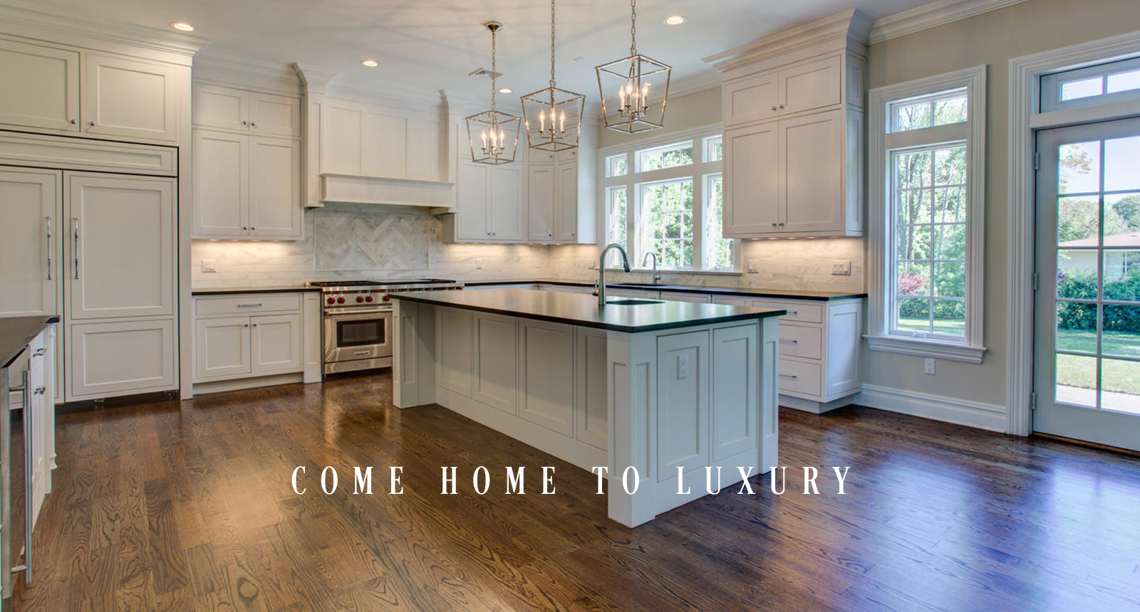 Come Home to Luxury